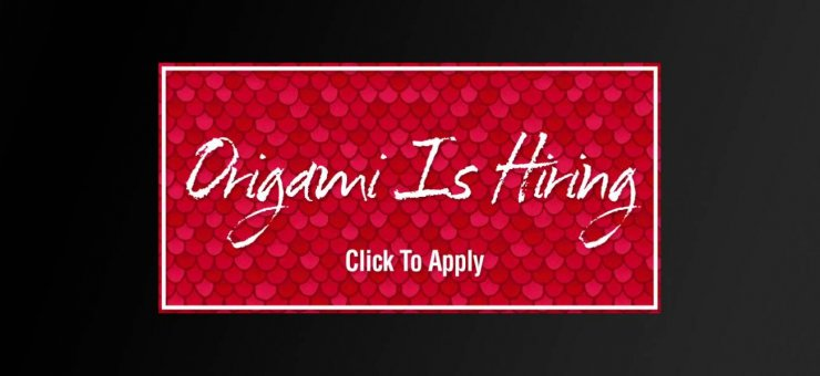 Origami Restaurant is Hiring